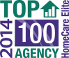 HomeCare Elite 2014 - Top 100 Agency